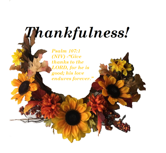 Thankfulness Psalms 101