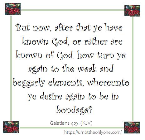 Galatians 4 verse 9 (KJV)