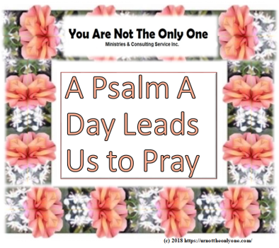 A Psalm a Day Leads Us to Pray